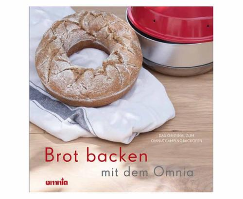 OMNIA Backbuch - Baking bread, 64 recipes for bread and rolls